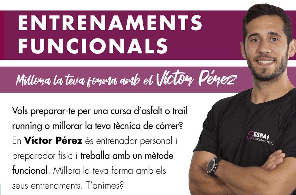 Entrenaments funcionals amb el Víctor Pérez